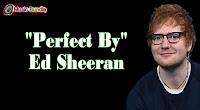 Perfect By Ed Sheeran Music Bundle Free Download