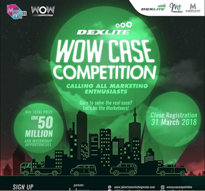 Lomba Dexlite WOW Case Competition 2018