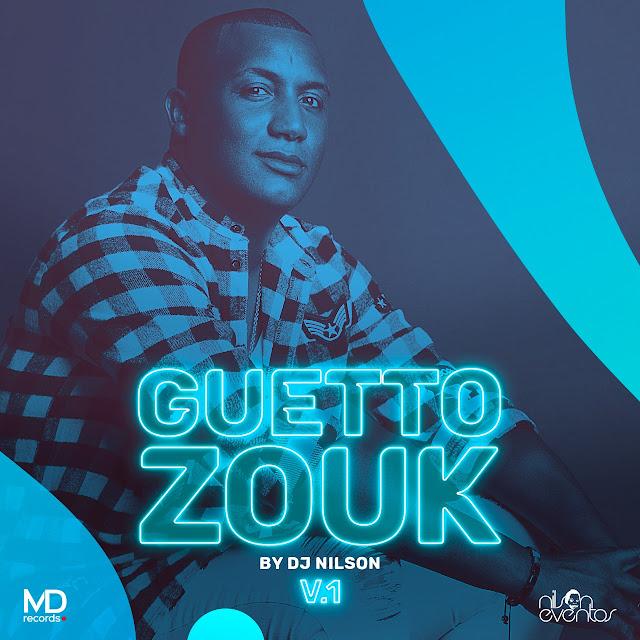 Dj Nilson - Guetto Zouk V.1