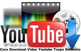cara download video youtube dengan cepat tanpa software