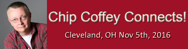 Chip Coffey Connects! Cleveland OH Nov 5, 2016