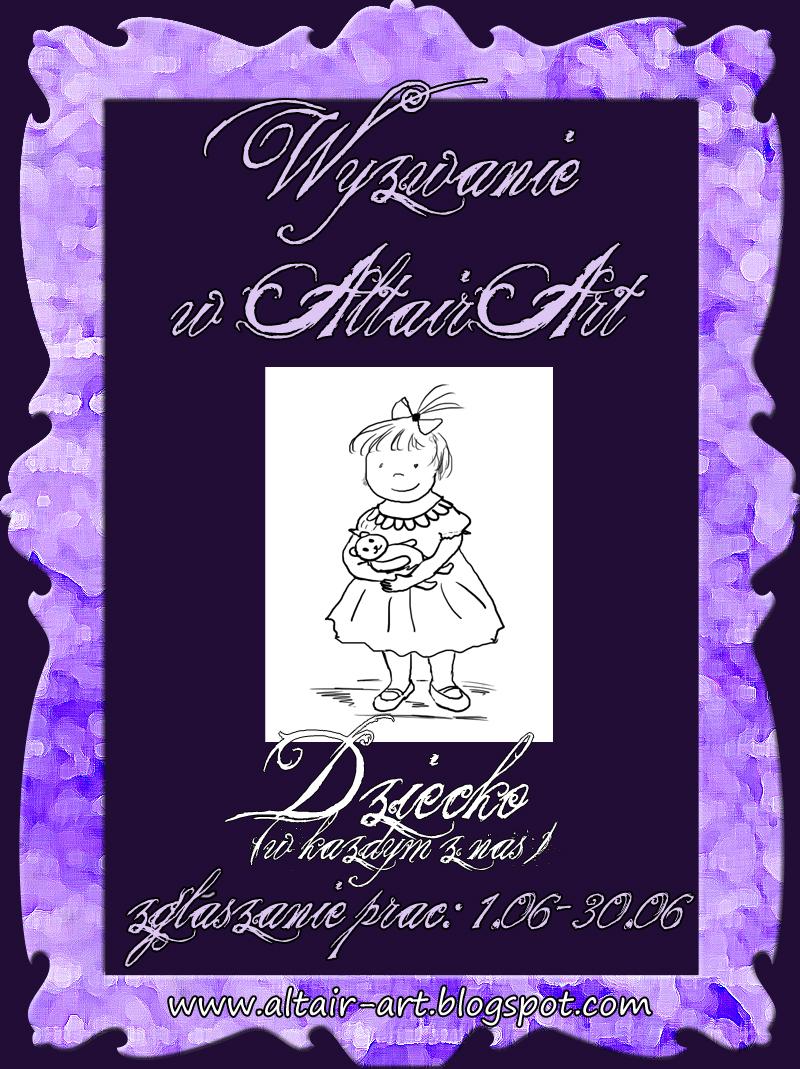 http://altair-art.blogspot.com/2014/06/wyzwanie-8-dziecko-w-kazdym-z-nas.html