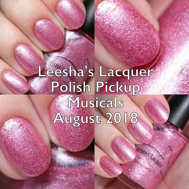 Leesha's Lacquer Polish Pickup Musicals August 2018