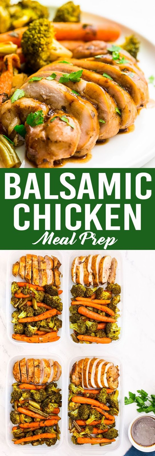 Balsamic Chicken & Veggies (Meal Prep)