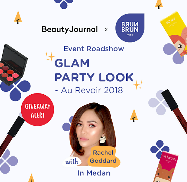 BrunBrun Paris Road Show Medan, Glam Party Look with Rachel Goddard
