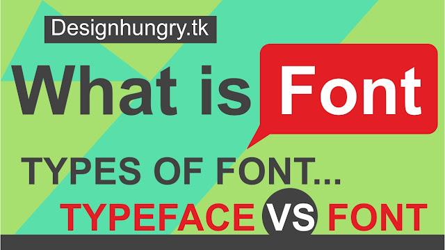 What is Font?   Types of Font?   फॉण्ट किसे कहते है?