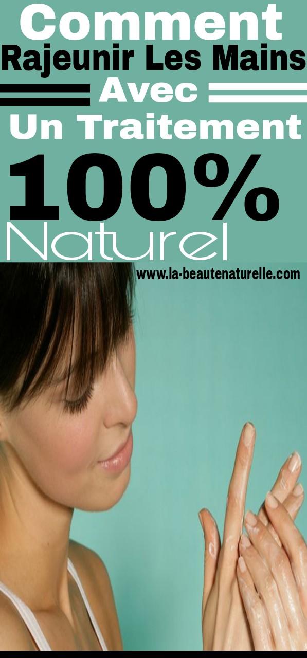 Comment rajeunir les mains avec un traitement 100% naturel