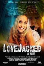 Watch LoveJacked Online Free 2017 Putlocker