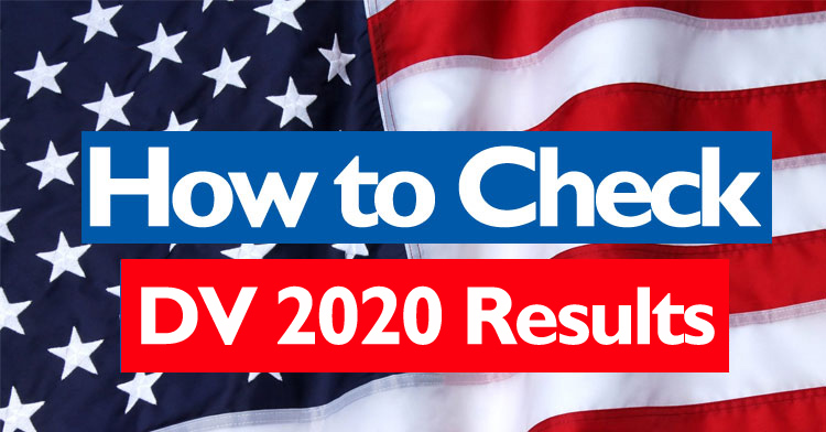 How to check USA EDV 2020 online results, DV 2020 Results