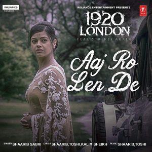 Aaj Ro Len De (1920 London)