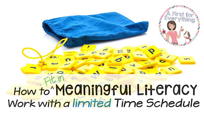 How to fit in Meaningful Literacy Work with a Limited Time Schedule
