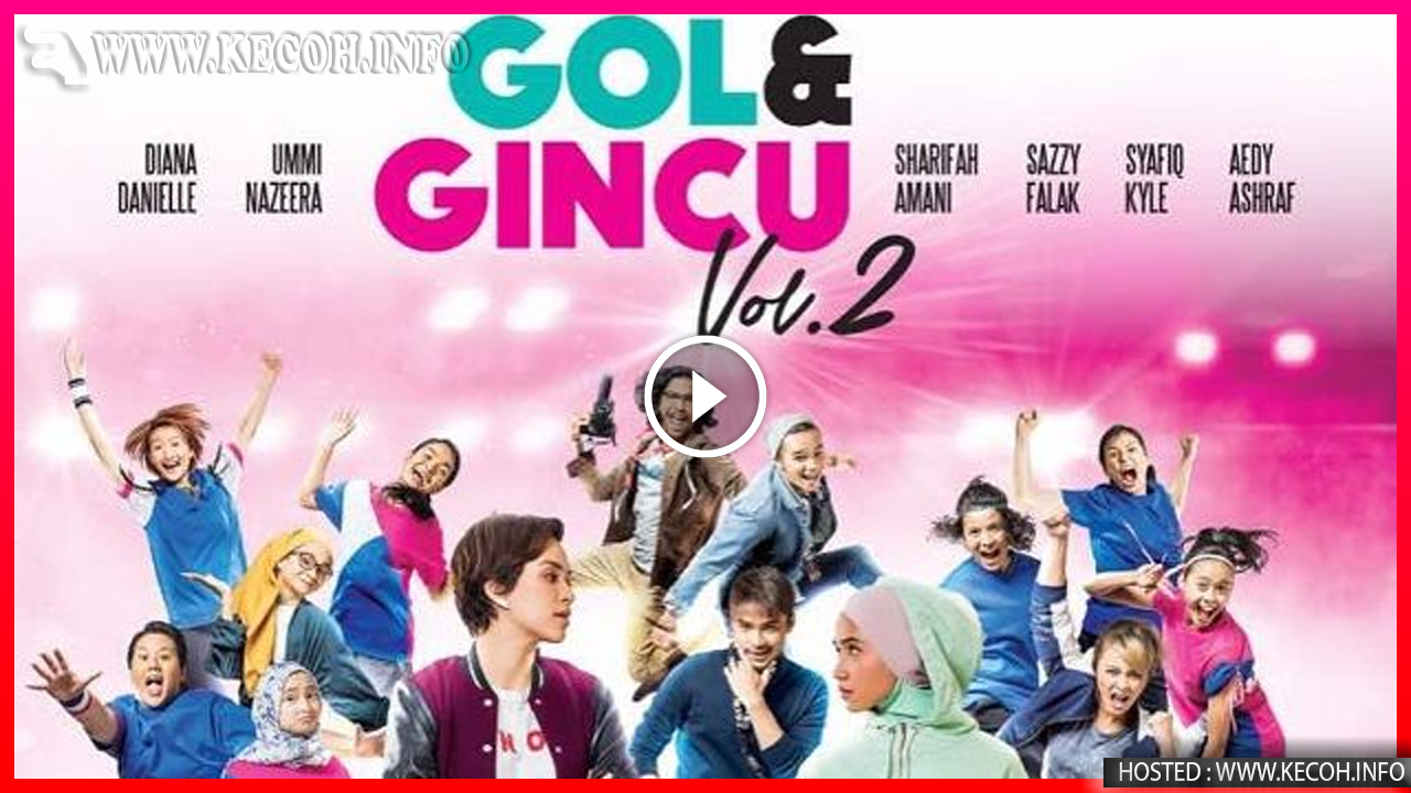 Gol Dan Gincu Vol. 2 Full Movie