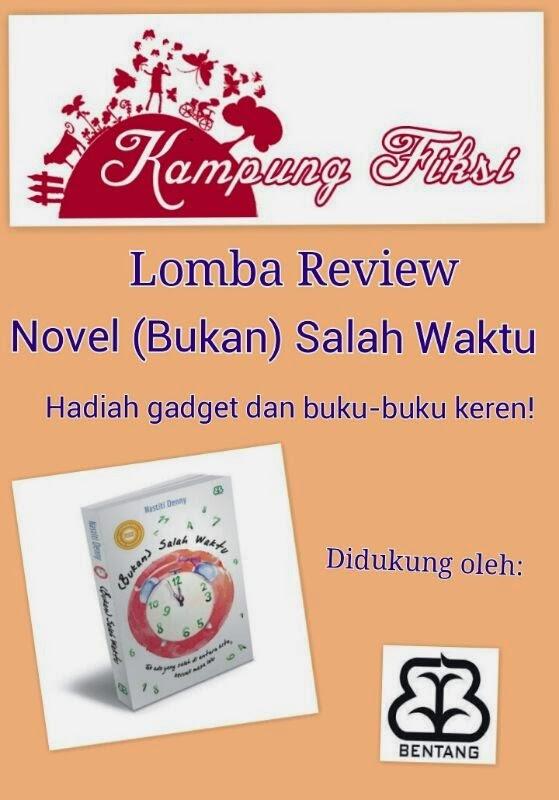 http://www.kampungfiksi.com/2014/05/lomba-review-bukan-salah-waktu.html