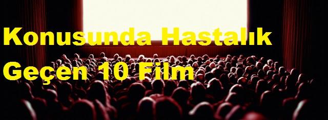 Konusunda Hastalık Geçen 10 Film