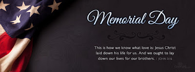 Famous Memorial Day Quotes, Images, Poems, Pictures, Sayings, Clipart, Video