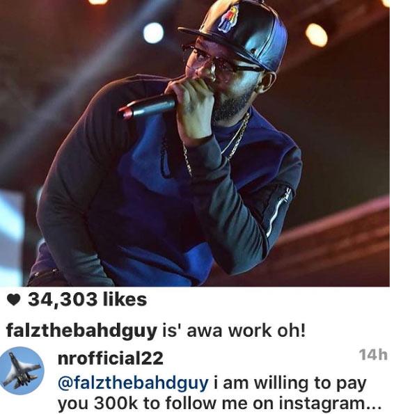 Fan offers Falz The Bahd Guy 300k for a followback on Instagram