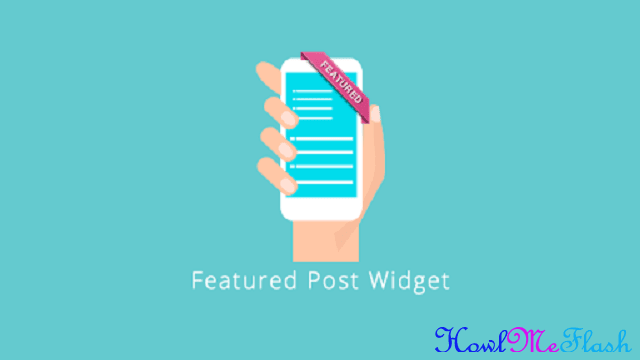How to add Featured Post Widget on Blogger