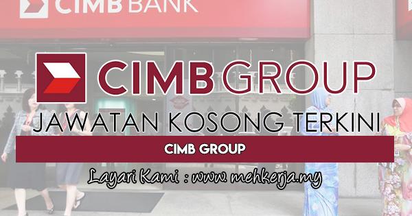 Jawatan Kosong Terkini 2018 di CIMB Group