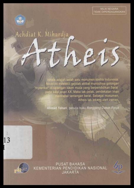 Resensi Buku Atheis Karya Achdiat K. Mihardja: Perjalanan Panjang Menemukan Tuhan