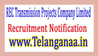 REC Transmission Projects Company LimitedRECTPCL Recruitment Notification 2017