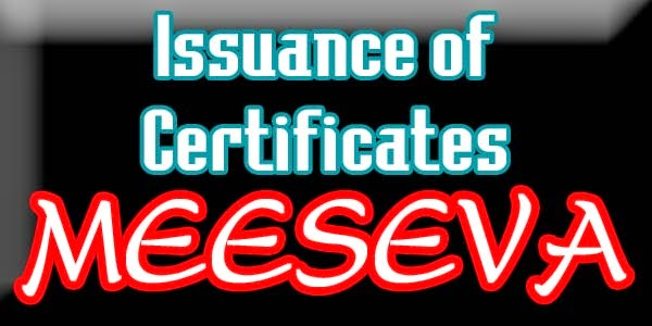 Issuance of Certificates APPLY ON MEESEVA