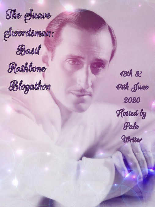 The Suave Swordsman: Basil Rathbone Blogathon