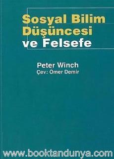 Peter Winch – Sosyal Bilim Düşüncesi ve Felsefe