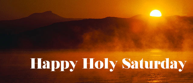 Happy Holy Saturday Quotes, Wishes, Saying And Images