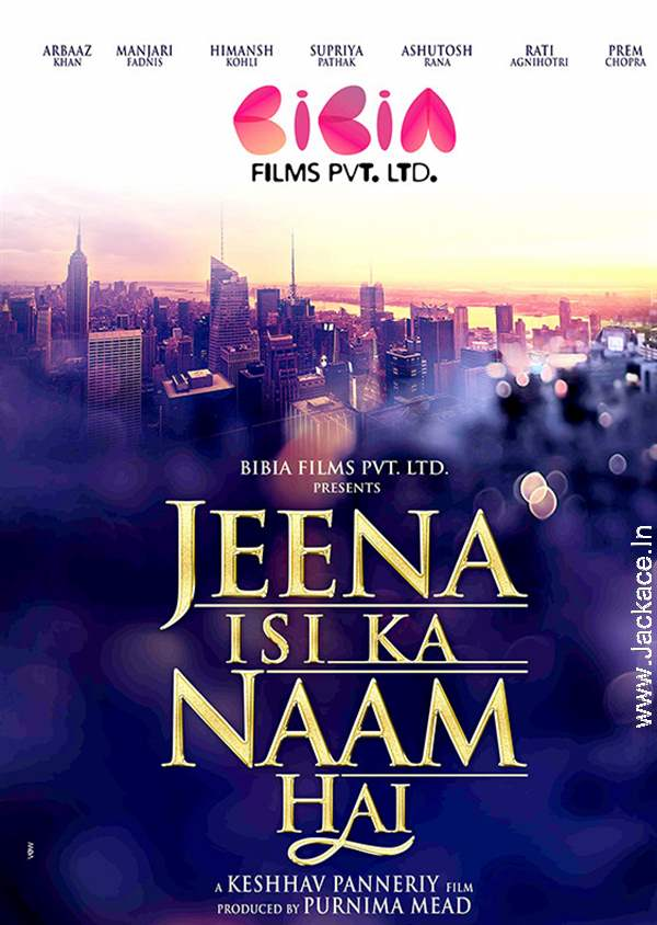 Jeena Isi Ka Naam Hai (2017) Hindi Movie Download – Worldfree4u