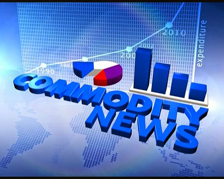 Today commodity News, Mcx Tips, Ncdex calls, Angry Tips, Commodity Trend