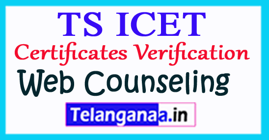 TS  ICET 2018 Certificates Verification TS ICET Counseling