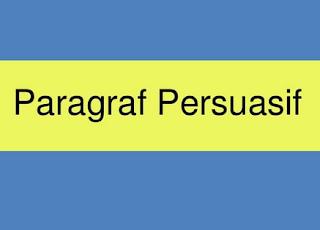 4 Contoh Paragraf Persuasi Singkat Terbaik