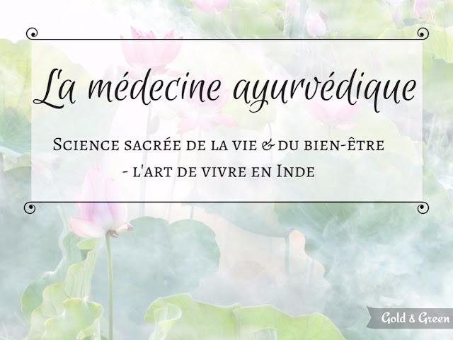 médecine-ayurvédique-ayurveda-goldandgreen