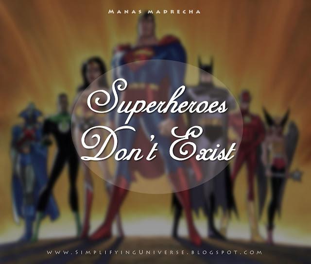 Superheroes exist, marvel superheroes wallpaper, manas madrecha, manas madrecha story, inspirational story, superheroes wallpaper, superheroes quotes, simplifying universe, inspirational blog, self-help blog