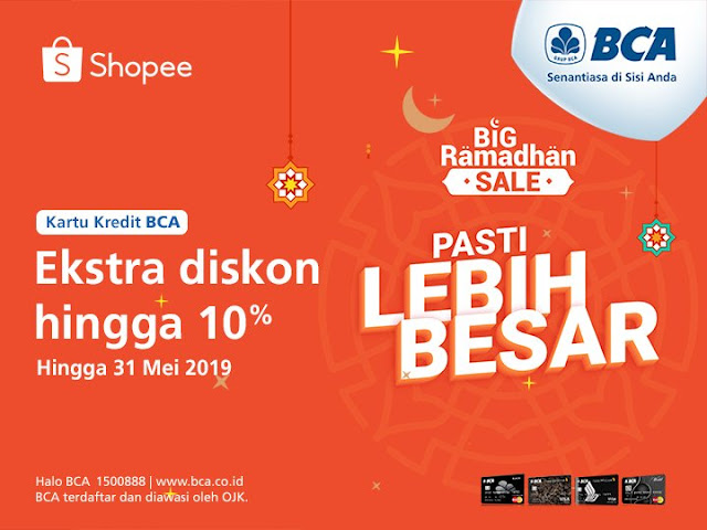 #BankBCA - #Promo Ekstra Diskon Hingga 10% di Big Ramadhan Sale (s.d 31 Mei 2019)