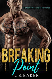 Breaking Point - Contemporary Romance by J.B.Baker