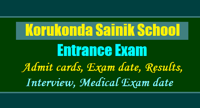 korukonda sainik school entrance exam 2019-2020 application form, korukonda sainik school entrance exam admit cards hall tickets,selection list results,final merit list results,interview medical exam dates