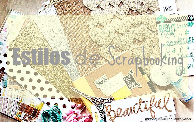 A Que Huele El Scrap Conoce Los 13 Estilos De Scrapbooking