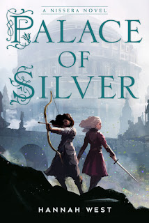 Palace of Silver by Hannah West