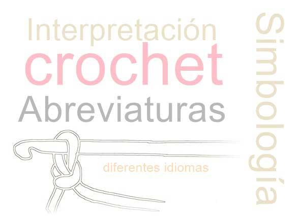 crochet, patrones, simbologia, nomenclatura
