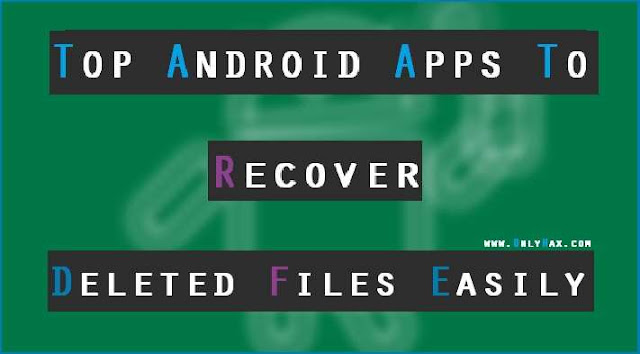 best-android-apps-to-recover-deleted-files-from-phone