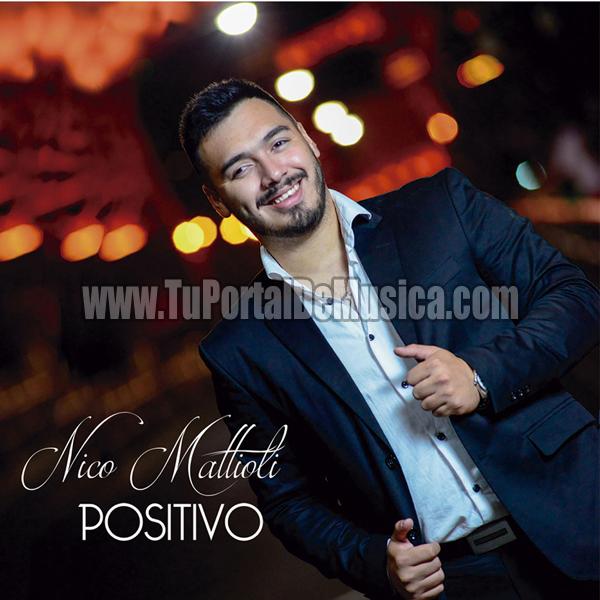 Nico Mattioli - Positivo (2018)