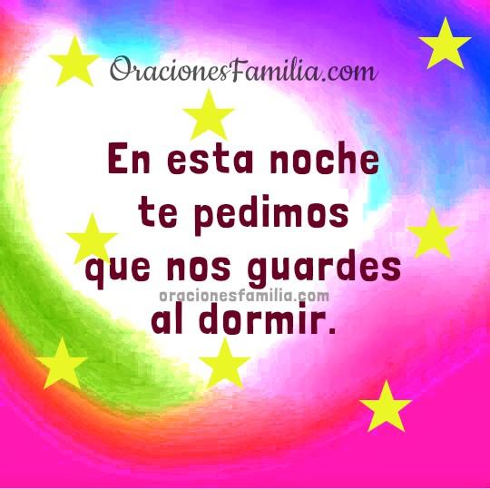 Oración de la noche corta Dios protegenos al dormir esta noche, imagen con oraciones familia por Mery Bracho