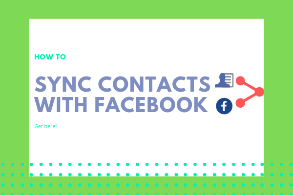 How To Sync Your Contacts With Facebook<br/>