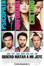 Quiero matar a mi jefe (2011)