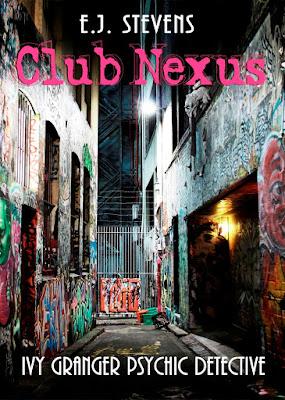 Club Nexus Ivy Granger, Psychic Detective urban fantasy by E.J. Stevens