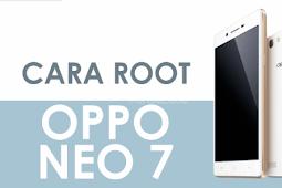 Cara Root Oppo Neo 7 Terbaru 2019