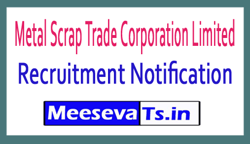 Metal Scrap Trade Corporation Limited MSTC Recruitment