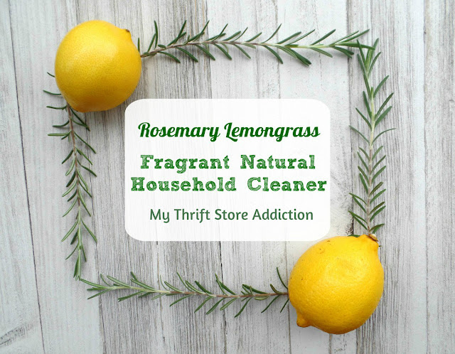 15 minute rosemary lemongrass natural household cleaner