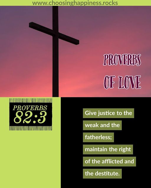 #ProverbsOfLove. Proverbs 82:3 Give Justice to the weak....